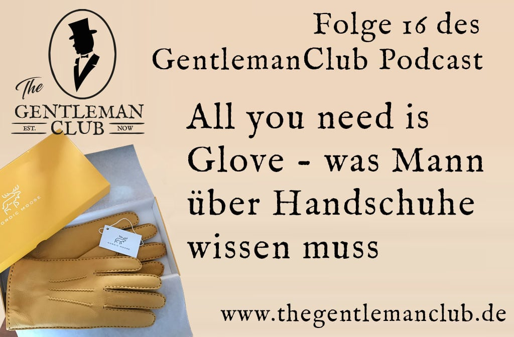 Handschuhe Podcastfolge All your need is Glove