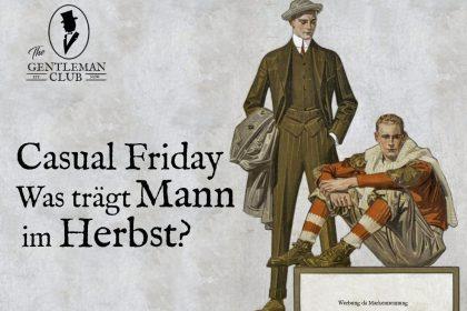 Casual Friday was trägt Mann im Herbst?